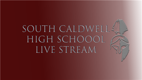 South Caldwell High School Live Streaming Link